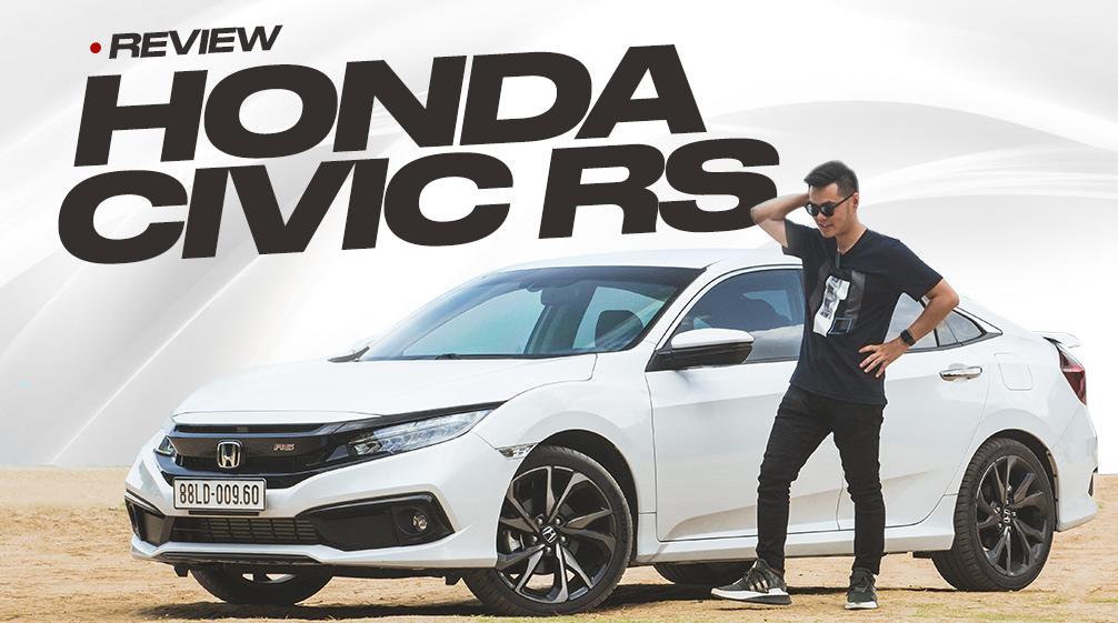Đánh giá Honda Civic RS 2019 - Sedan cho người thích lái