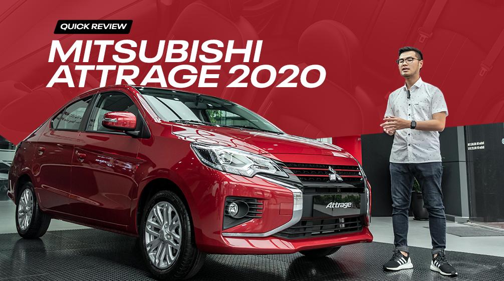 Đánh giá nhanh Mitsubishi Attrage 2020.